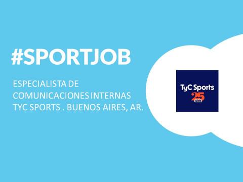 #SportJob: Especialista de Comunicaciones Internas – TyC Sports – Buenos Aires, AR
